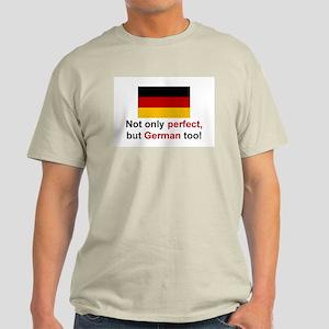 Perfect German Light T-Shirt