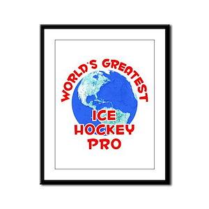 World's Greatest Ice H.. (F) Framed Panel Print
