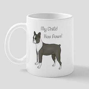 My Child Is A Boston Terrier Mug