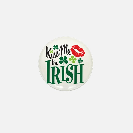 Kiss Me I'm Irish Mini Button
