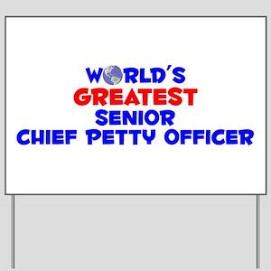 World's Greatest Senio.. (A) Yard Sign