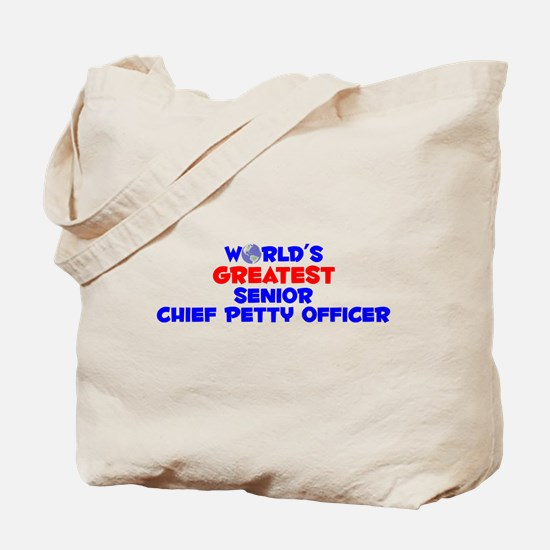 World's Greatest Senio.. (A) Tote Bag