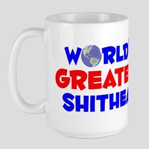 World's Greatest Shith.. (A) Large Mug