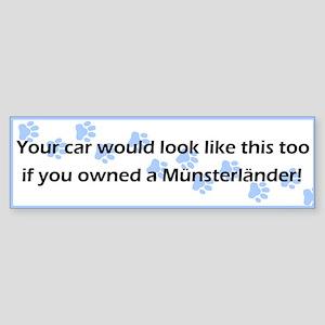 Your Car Munsterlander Bumper Sticker