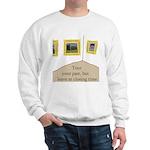Tour your past Sweatshirt