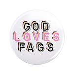 "God Loves Gays 3.5"" Button (100 pack)"