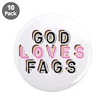 "God Loves Gays 3.5"" Button (10 pack)"