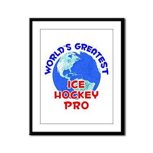 World's Greatest Ice H.. (E) Framed Panel Print