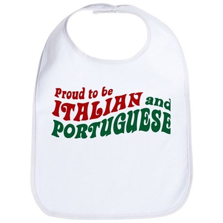 Proud Italian and Portuguese Bib