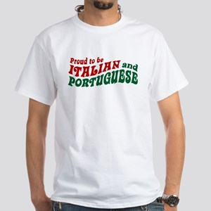 Proud Italian and Portuguese White T-Shirt