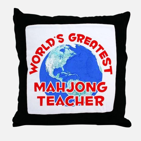 World's Greatest Mahjo.. (F) Throw Pillow
