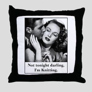 Not Tonight I'm Knitting Throw Pillow