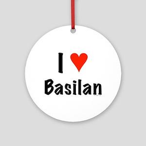 I love Basilan Ornament (Round)