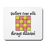 Quilters - Strings Attached Mousepad