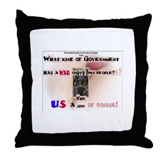 What kind of Government... Throw Pillow