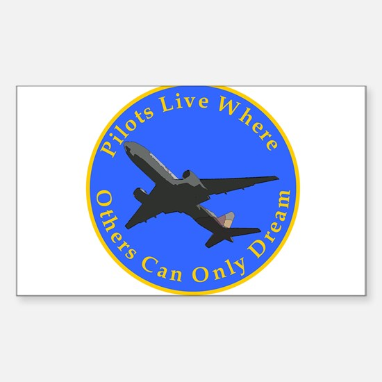 Others can only dream... jetl Sticker (Rectangular