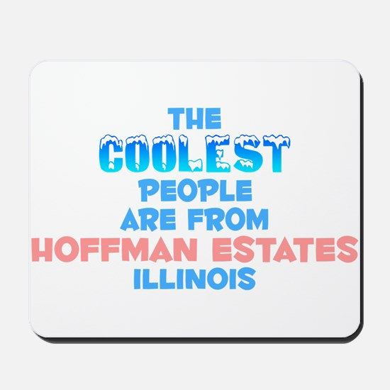 Coolest: Hoffman Estate, IL Mousepad