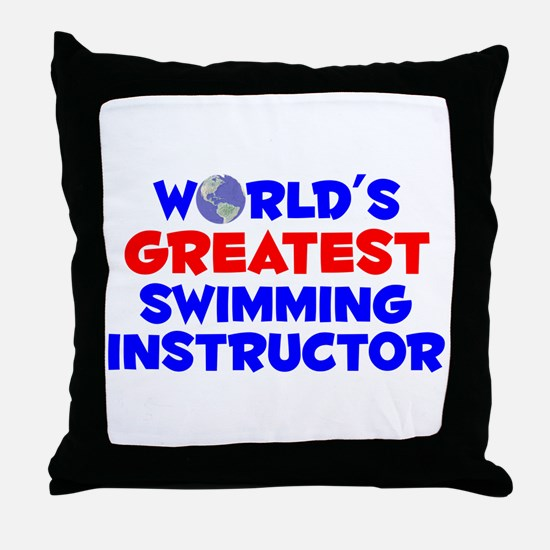 World's Greatest Swimm.. (A) Throw Pillow