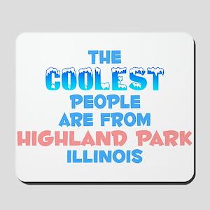 Coolest: Highland Park, IL Mousepad
