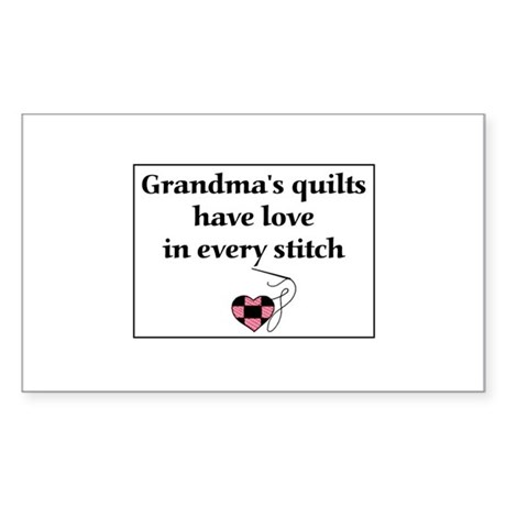 Grandma's Quilts Have Love Rectangle Sticker