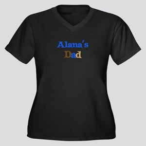 Alana's Dad Women's Plus Size V-Neck Dark T-Shirt