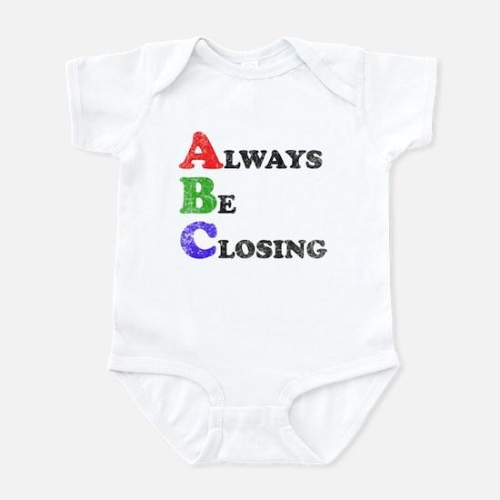 Always Be Closing Infant Bodysuit