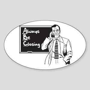 Always Be Closing Oval Sticker