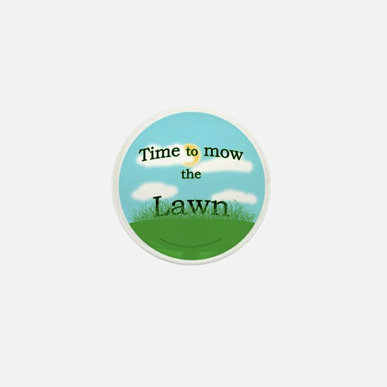 Time to Mow the Lawn Mini Button