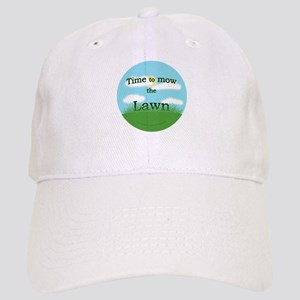 Time to Mow the Lawn Cap