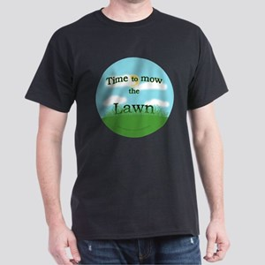 Time to Mow the Lawn Dark T-Shirt