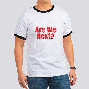 Are We Next Red T-Shirt