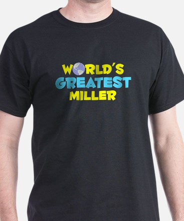 World's Greatest Miller (C) T-Shirt