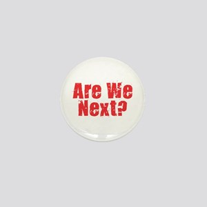 Are We Next Red Mini Button