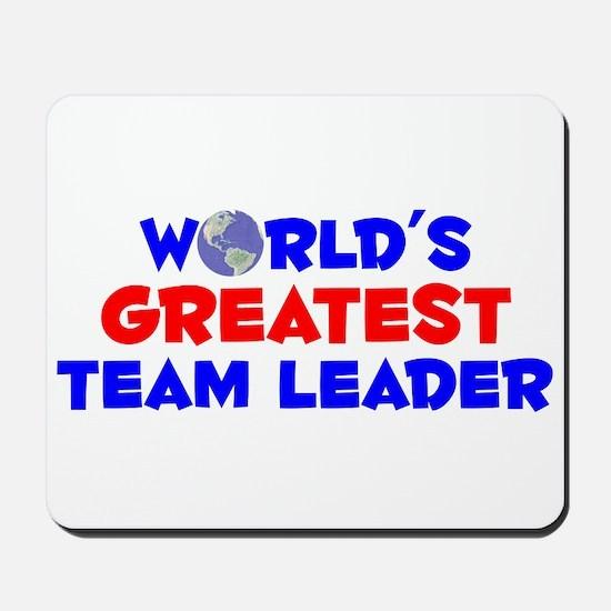World's Greatest Team .. (A) Mousepad