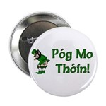 """Pog Mo Thoin 2.25"""" Button (10 pack)"""