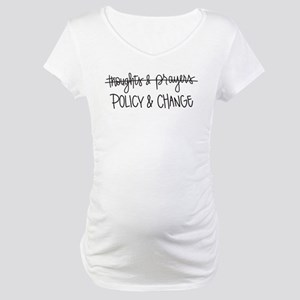 Policy & Change Maternity T-Shirt