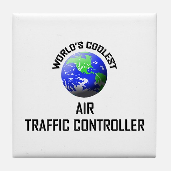 World's Coolest AIR TRAFFIC CONTROLLER Tile Coaste