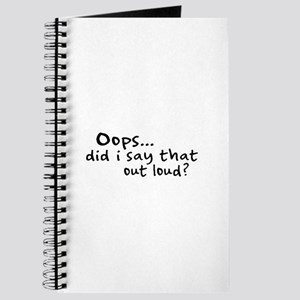 Did I Say That Out Loud? Journal