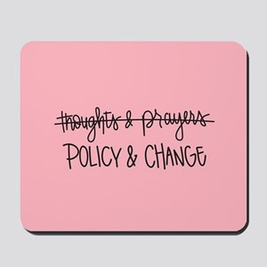 Policy & Change Mousepad