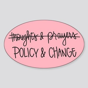 Policy & Change Sticker (Oval)