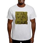 Will Work 4 Peace Ash Grey T-Shirt