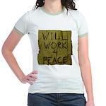 Will Work 4 Peace Jr. Ringer T-Shirt