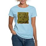 Will Work 4 Peace Women's Pink T-Shirt