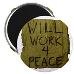"""Will Work 4 Peace 2.25"""" Magnet (10 pack)"""