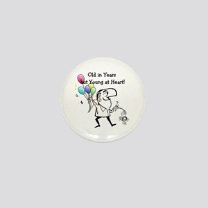 Young at Heart Birthday Mini Button