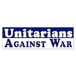 Unitarians Against War bumper sticker