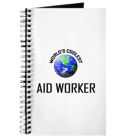 World's Coolest AID WORKER Journal