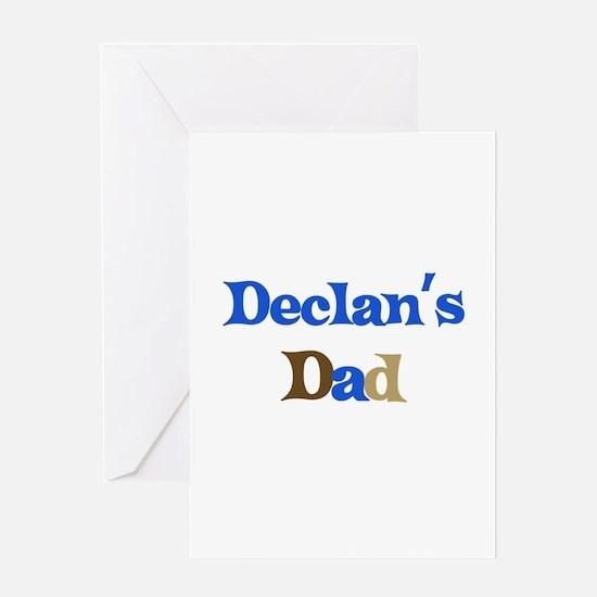 Declan's Dad Greeting Card