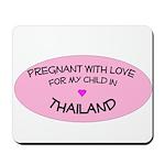 Thailand Adoption Mousepad