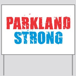Parkland Strong Yard Sign